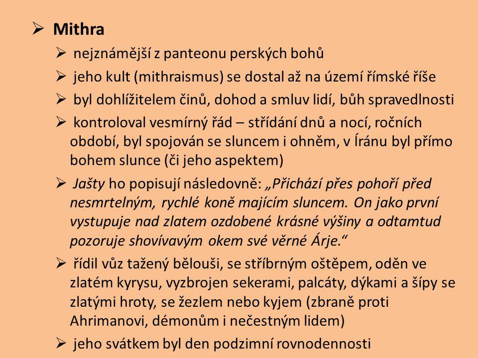 Mithra nejznámější z panteonu perských bohů