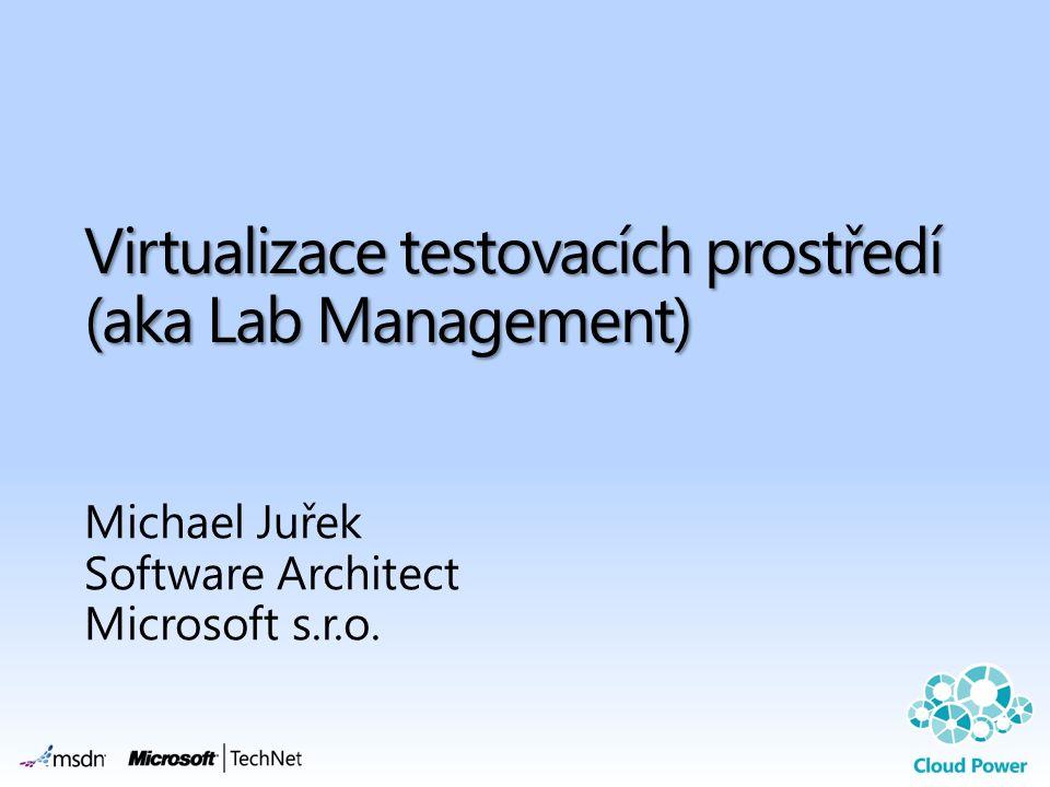 Virtualizace testovacích prostředí (aka Lab Management)