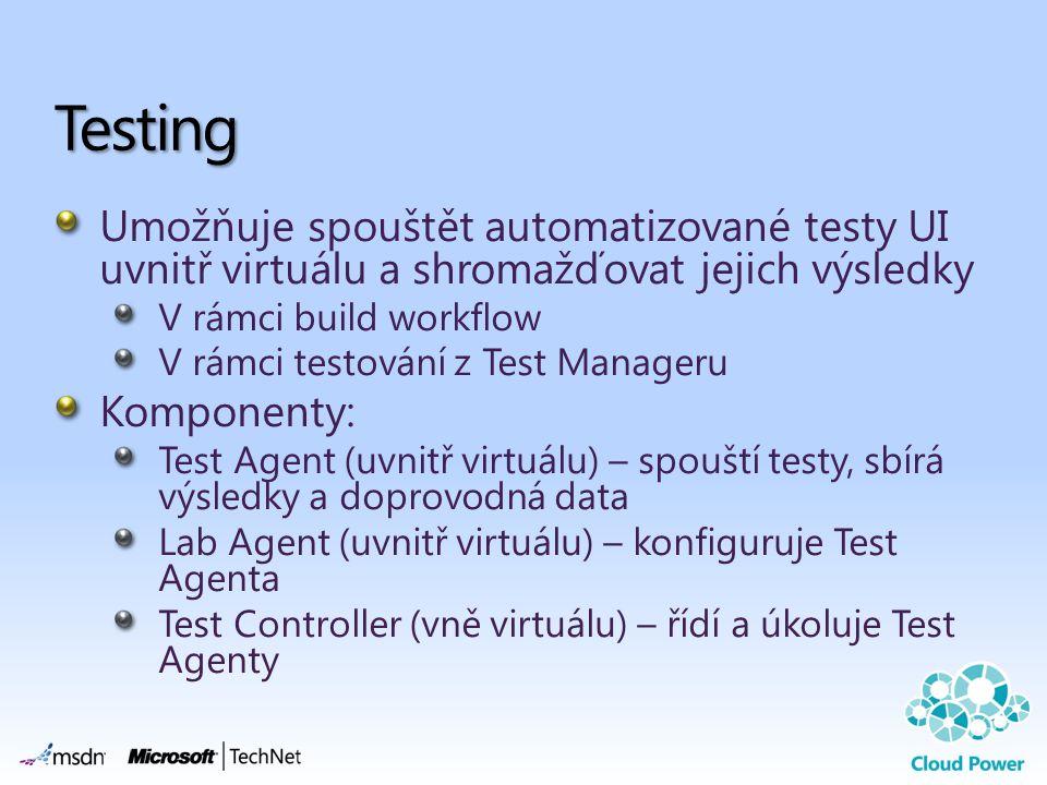 Testing Umožňuje spouštět automatizované testy UI uvnitř virtuálu a shromažďovat jejich výsledky. V rámci build workflow.