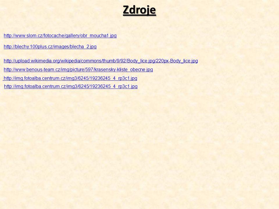 Zdroje http://www.slom.cz/fotocache/gallery/obr_moucha1.jpg