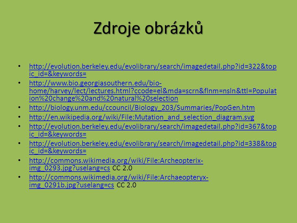 Zdroje obrázků http://evolution.berkeley.edu/evolibrary/search/imagedetail.php id=322&topic_id=&keywords=