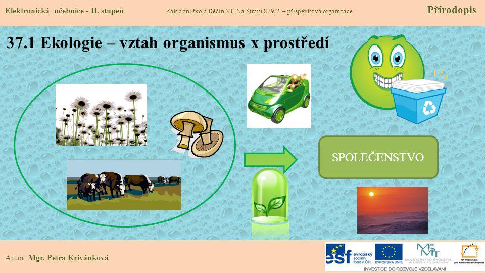 37.1 Ekologie – vztah organismus x prostředí