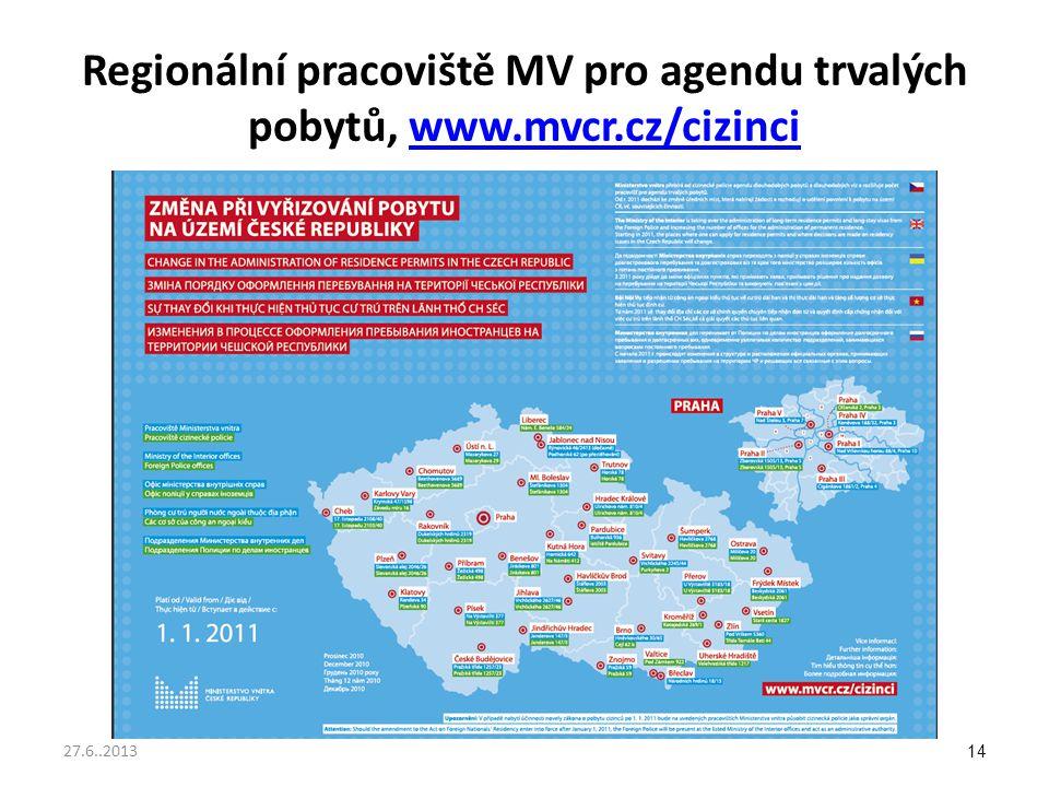Regionální pracoviště MV pro agendu trvalých pobytů, www. mvcr