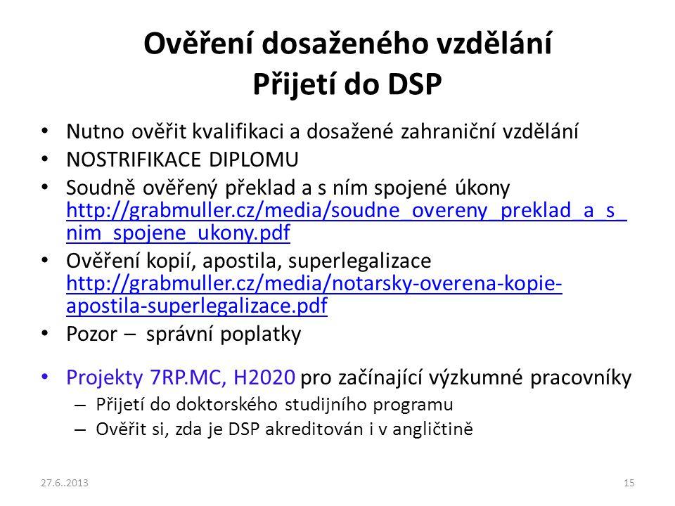 Ověření dosaženého vzdělání Přijetí do DSP