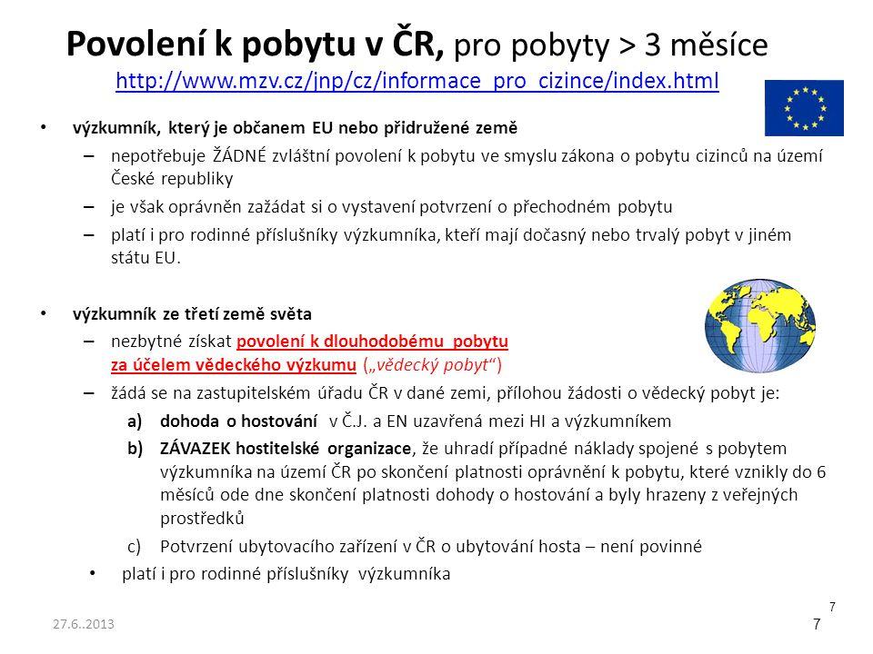 Povolení k pobytu v ČR, pro pobyty > 3 měsíce http://www. mzv