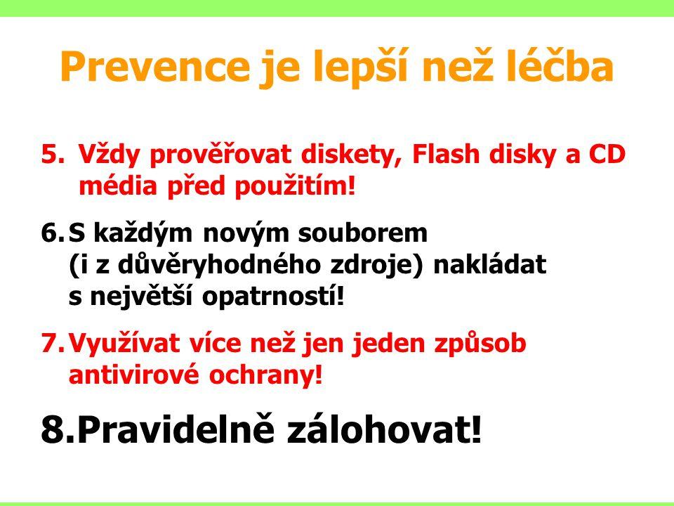 Prevence je lepší než léčba