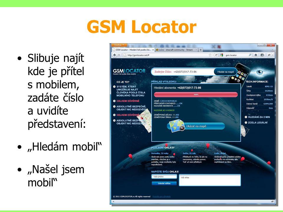"""GSM Locator Slibuje najít kde je přítel s mobilem, zadáte číslo a uvidíte představení: """"Hledám mobil"""