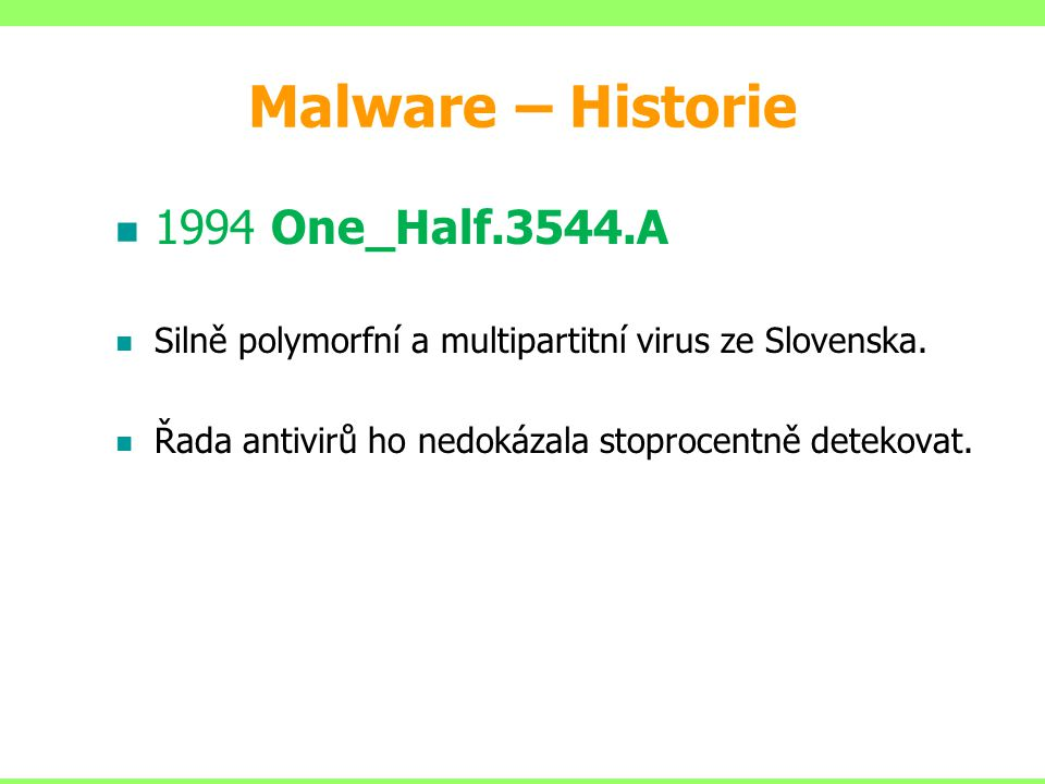 Malware – Historie 1994 One_Half.3544.A