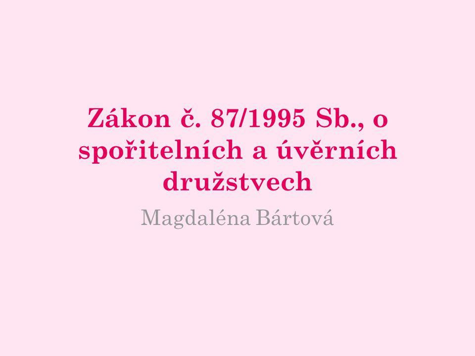 Zákon č. 87/1995 Sb., o spořitelních a úvěrních družstvech