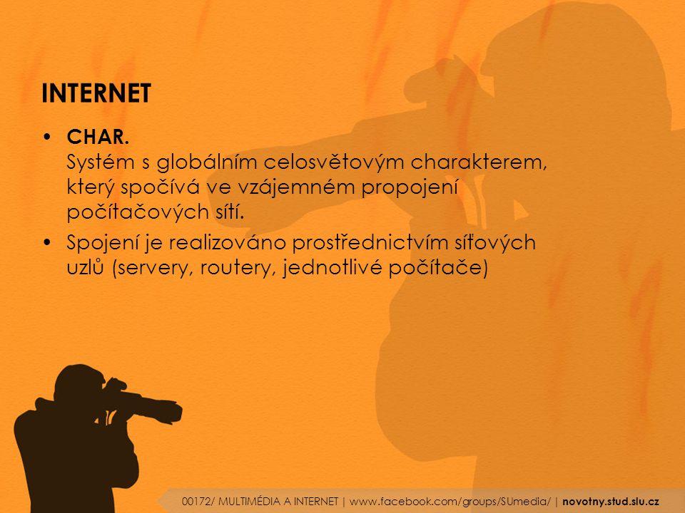 INTERNET CHAR. Systém s globálním celosvětovým charakterem, který spočívá ve vzájemném propojení počítačových sítí.