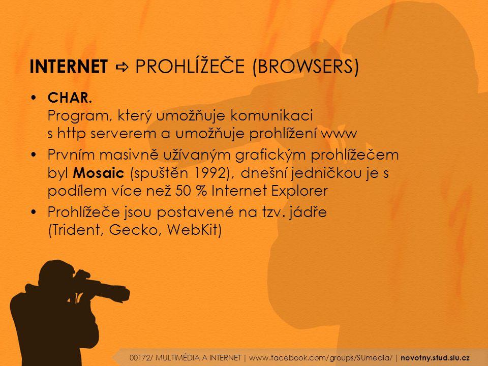 INTERNET a PROHLÍŽEČE (BROWSERS)