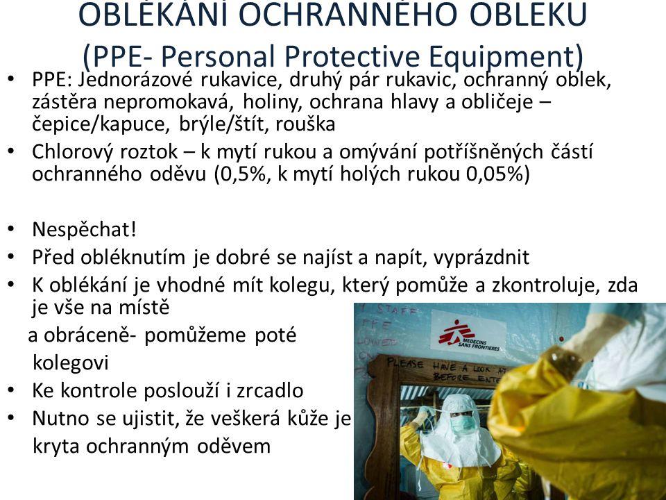 OBLÉKÁNÍ OCHRANNÉHO OBLEKU (PPE- Personal Protective Equipment)