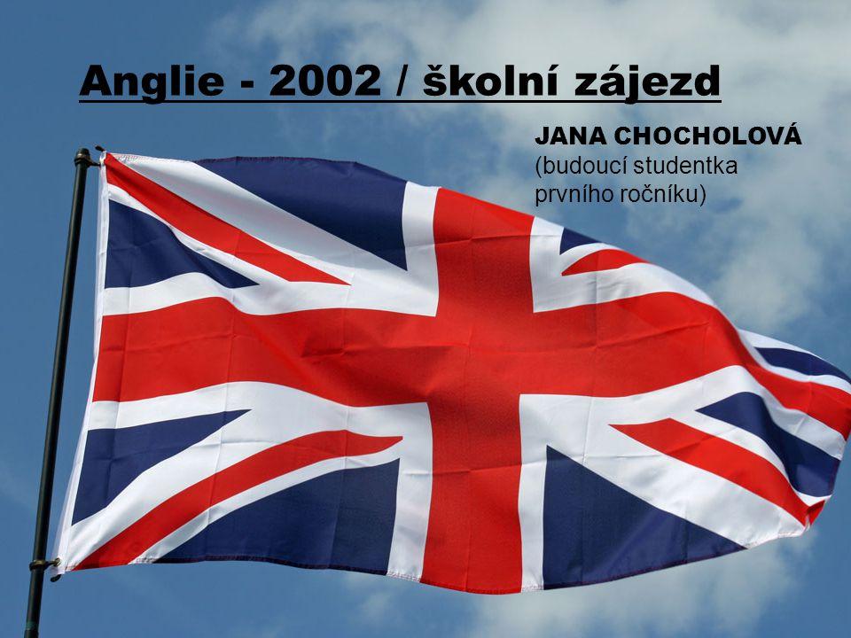 Anglie - 2002 / školní zájezd