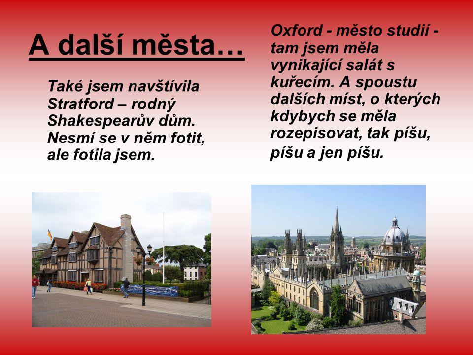 A další města…