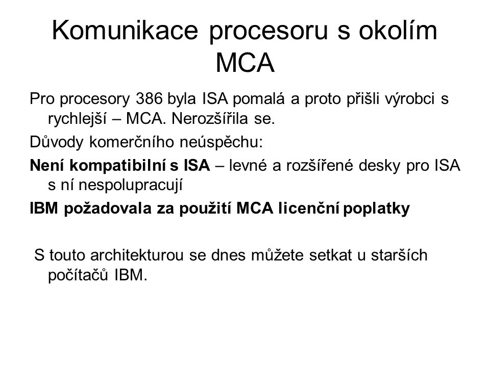 Komunikace procesoru s okolím MCA