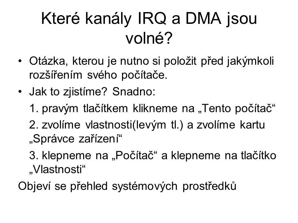 Které kanály IRQ a DMA jsou volné