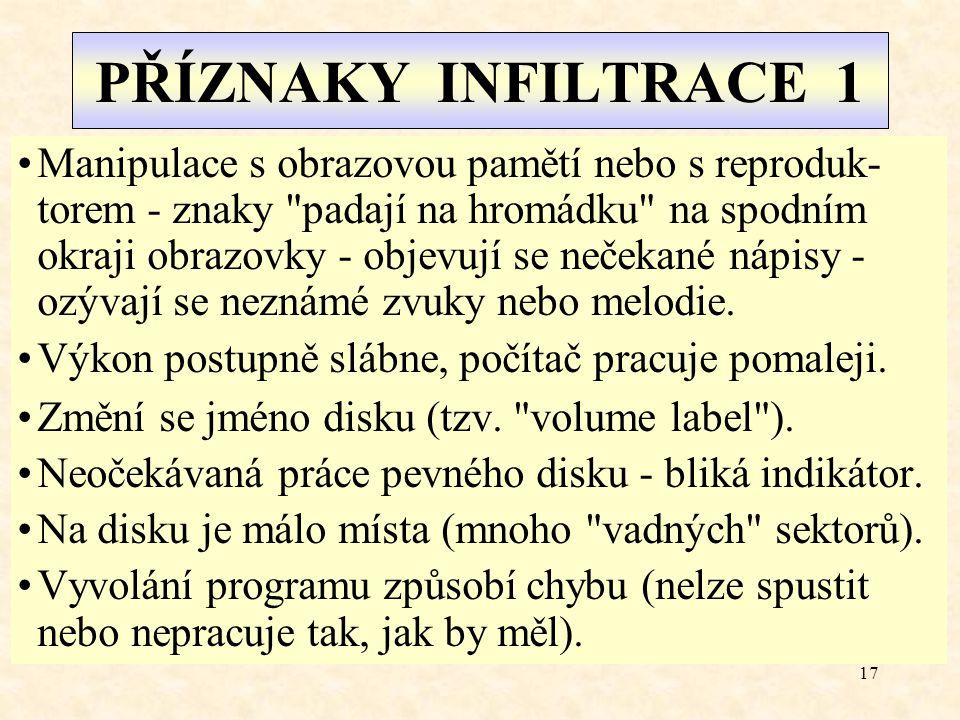 PŘÍZNAKY INFILTRACE 1