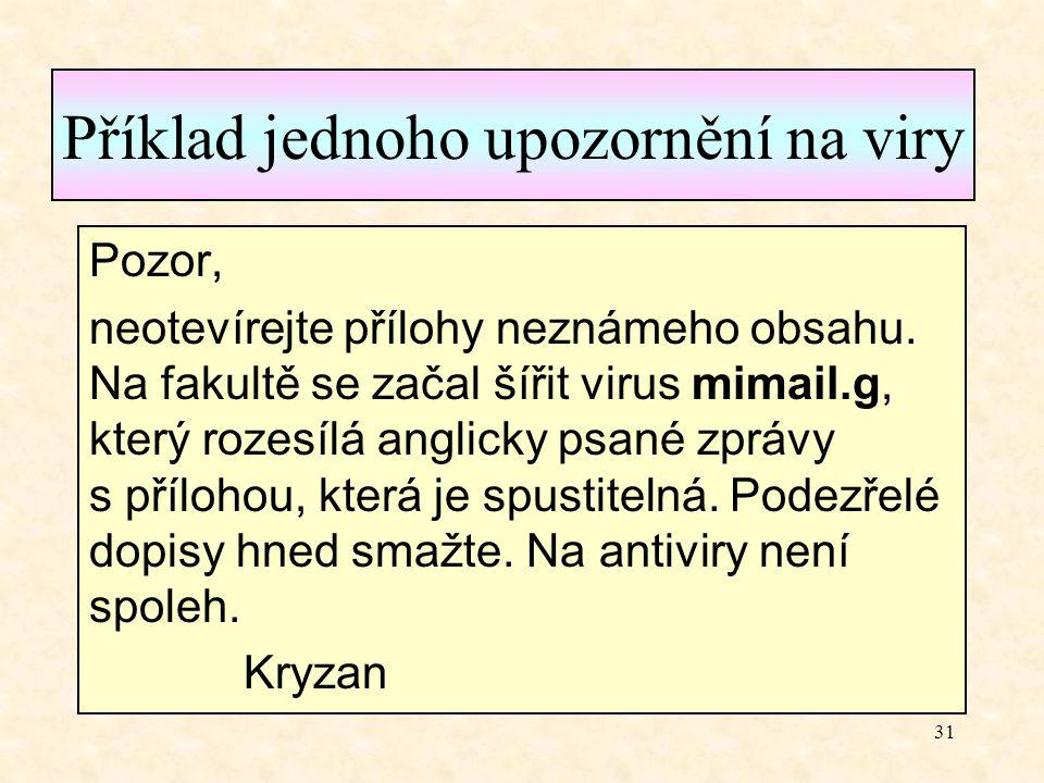 Příklad jednoho upozornění na viry
