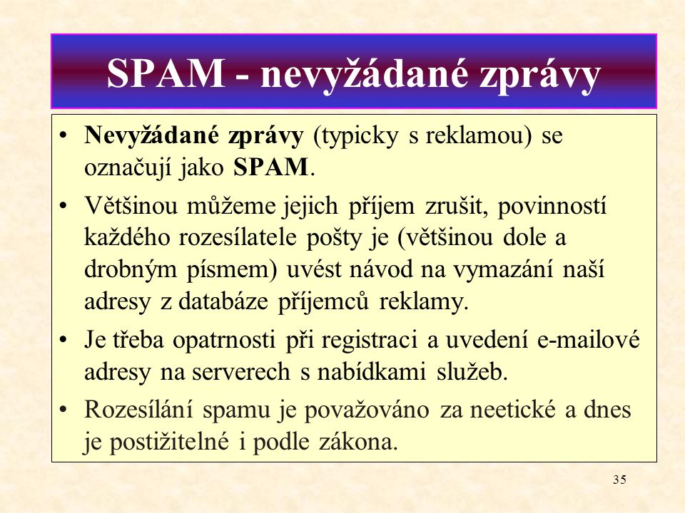 SPAM - nevyžádané zprávy