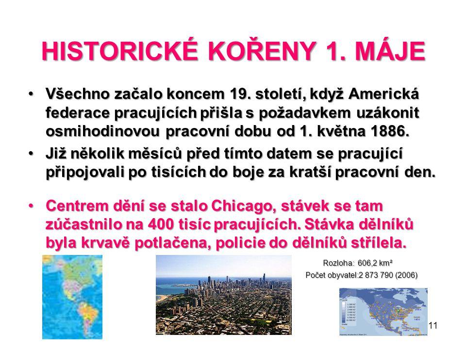 HISTORICKÉ KOŘENY 1. MÁJE
