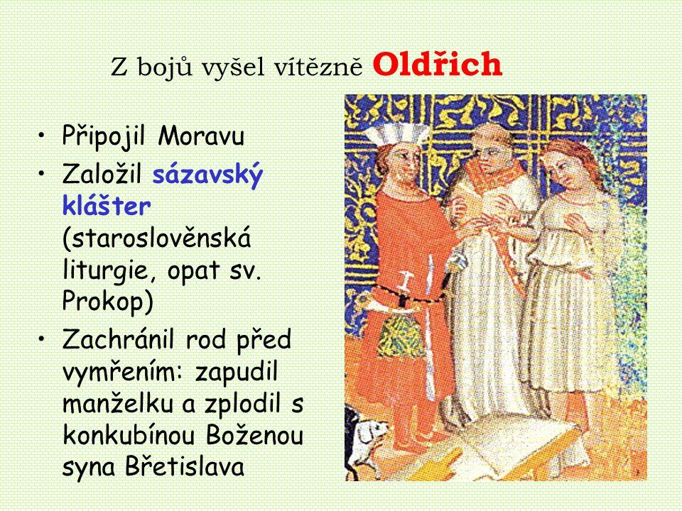 Z bojů vyšel vítězně Oldřich