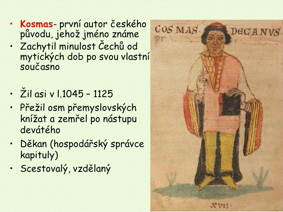 Kosmas- první autor českého původu, jehož jméno známe
