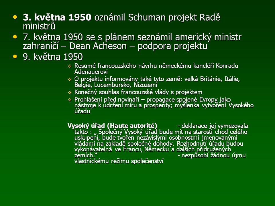 3. května 1950 oznámil Schuman projekt Radě ministrů