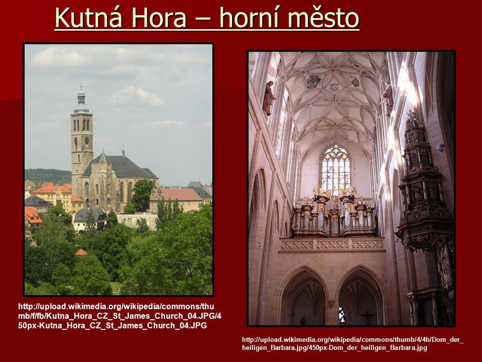 Kutná Hora – horní město