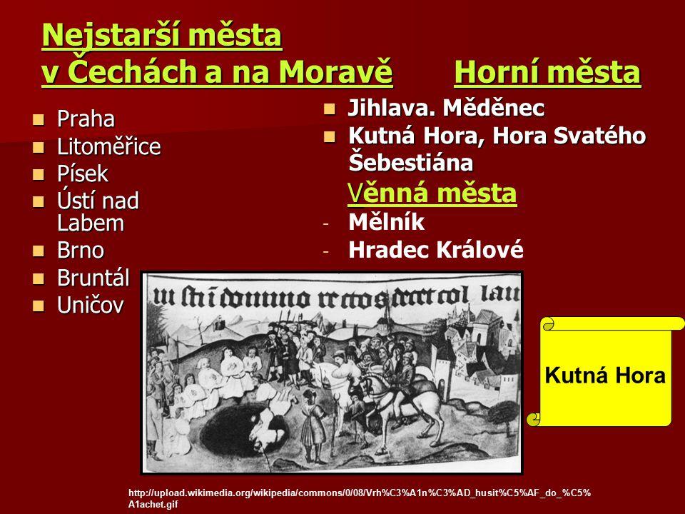 Nejstarší města v Čechách a na Moravě Horní města