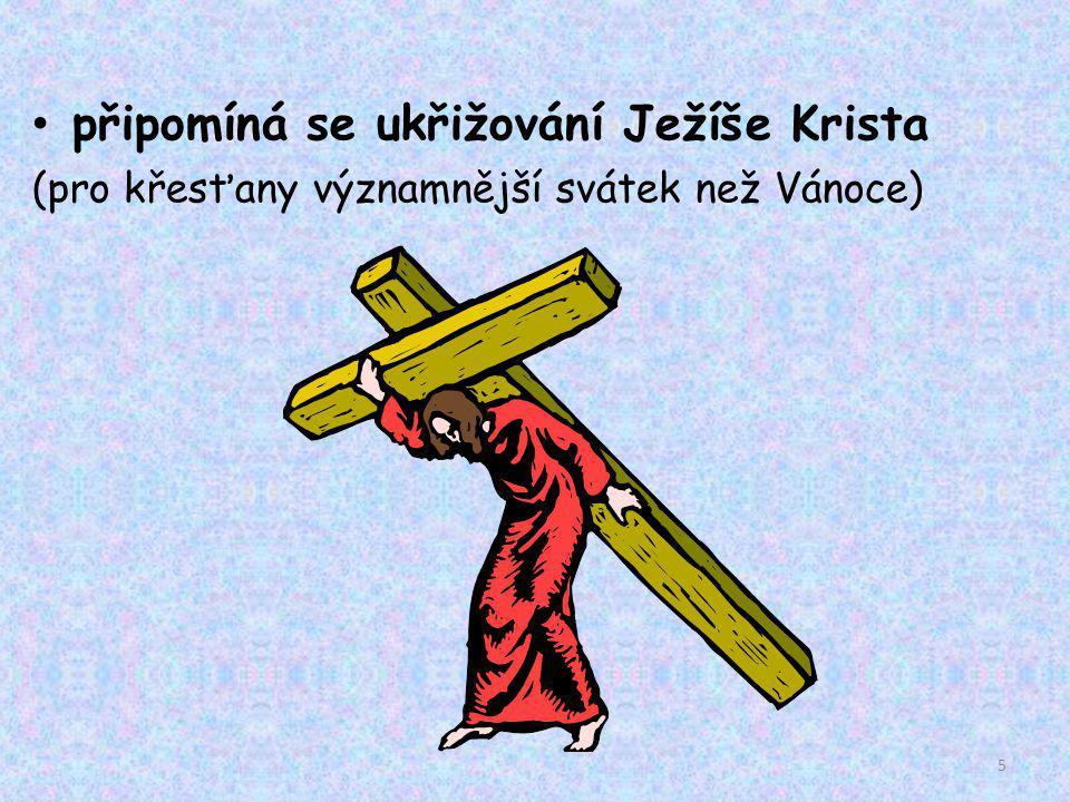 připomíná se ukřižování Ježíše Krista