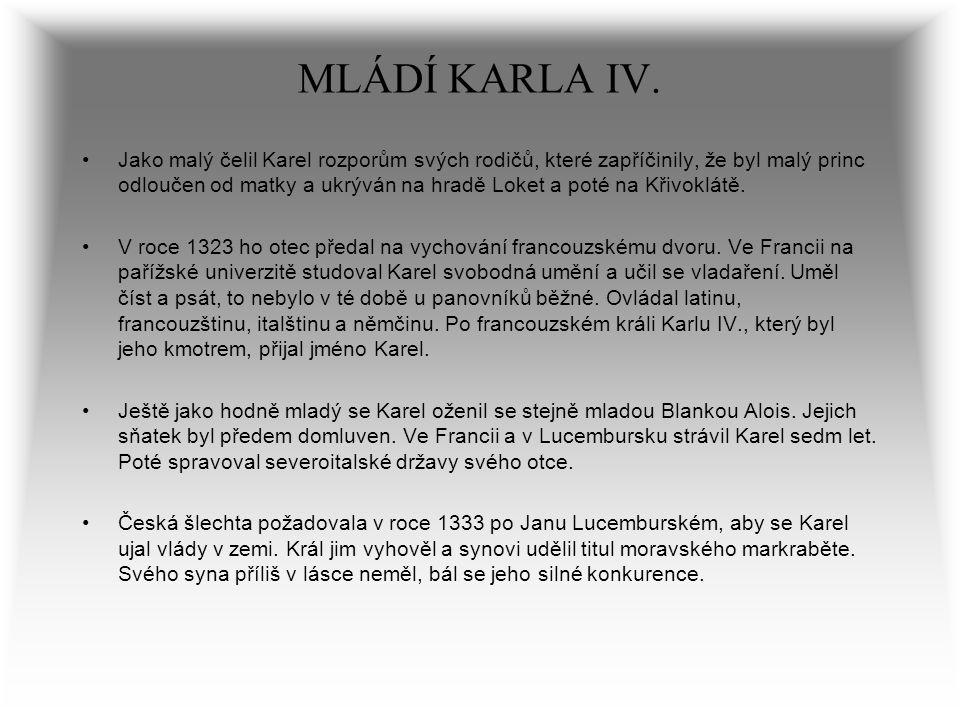 MLÁDÍ KARLA IV.
