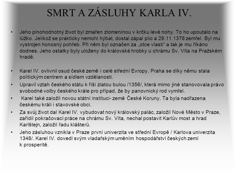 SMRT A ZÁSLUHY KARLA IV.