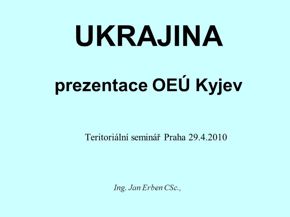 UKRAJINA prezentace OEÚ Kyjev