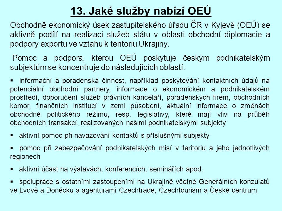 13. Jaké služby nabízí OEÚ