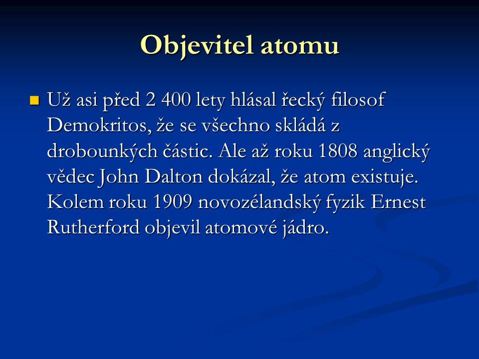Objevitel atomu