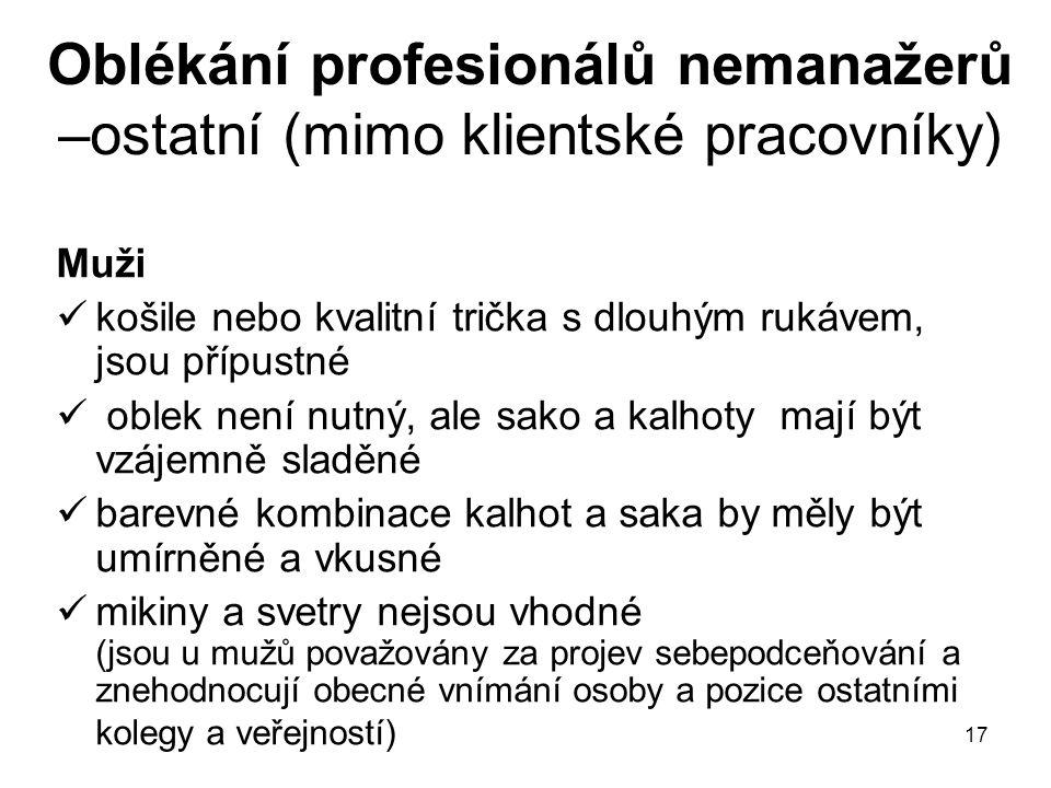 Oblékání profesionálů nemanažerů –ostatní (mimo klientské pracovníky)
