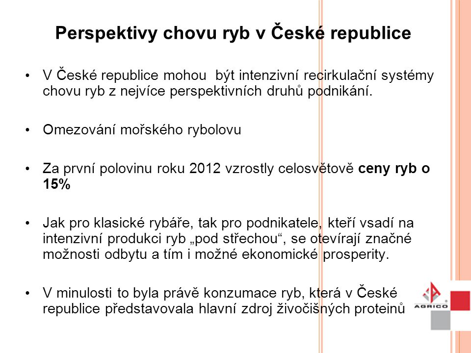 Perspektivy chovu ryb v České republice
