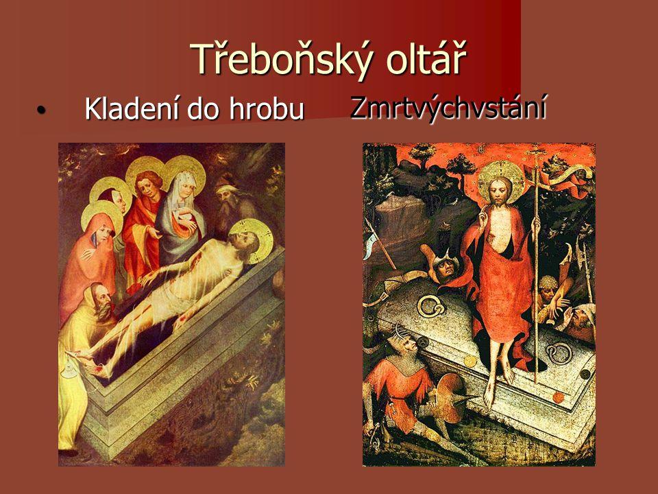Třeboňský oltář Kladení do hrobu Zmrtvýchvstání