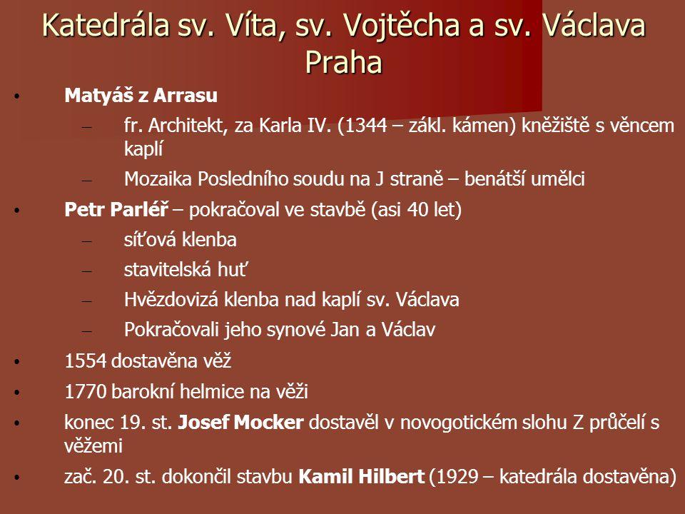 Katedrála sv. Víta, sv. Vojtěcha a sv. Václava Praha