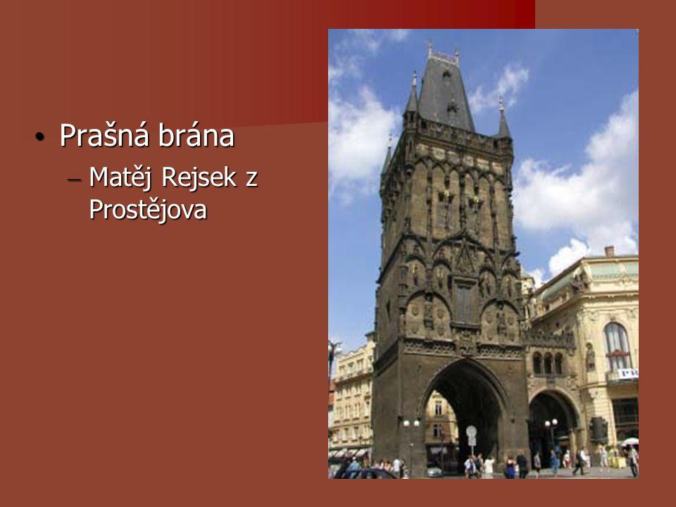 Prašná brána Matěj Rejsek z Prostějova