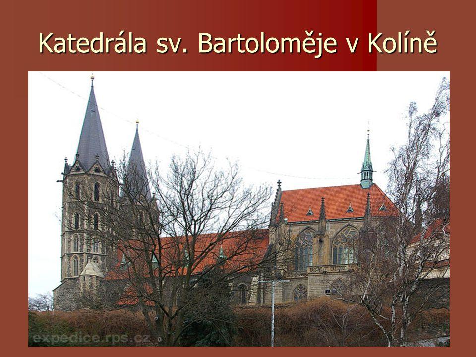 Katedrála sv. Bartoloměje v Kolíně
