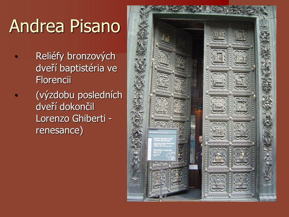 Andrea Pisano Reliéfy bronzových dveří baptistéria ve Florencii
