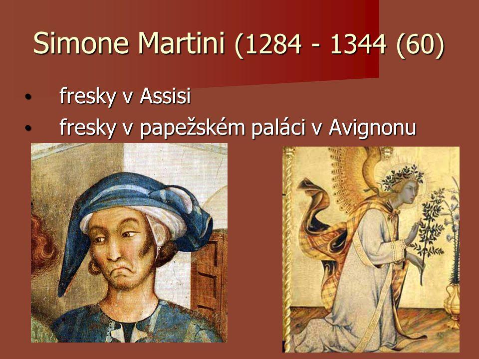 Simone Martini (1284 - 1344 (60) fresky v Assisi