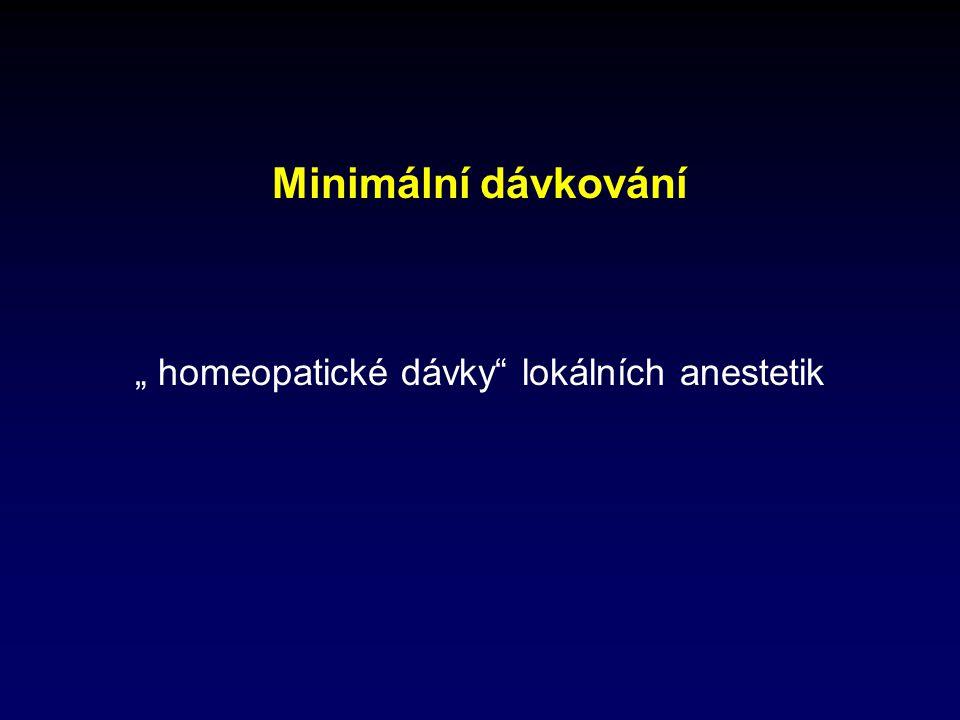 """"""" homeopatické dávky lokálních anestetik"""