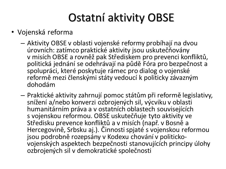 Ostatní aktivity OBSE Vojenská reforma