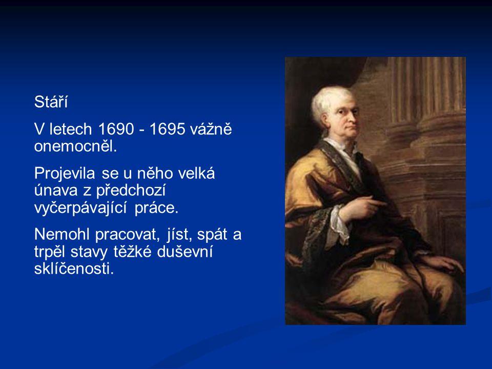 Stáří V letech 1690 - 1695 vážně onemocněl. Projevila se u něho velká únava z předchozí vyčerpávající práce.