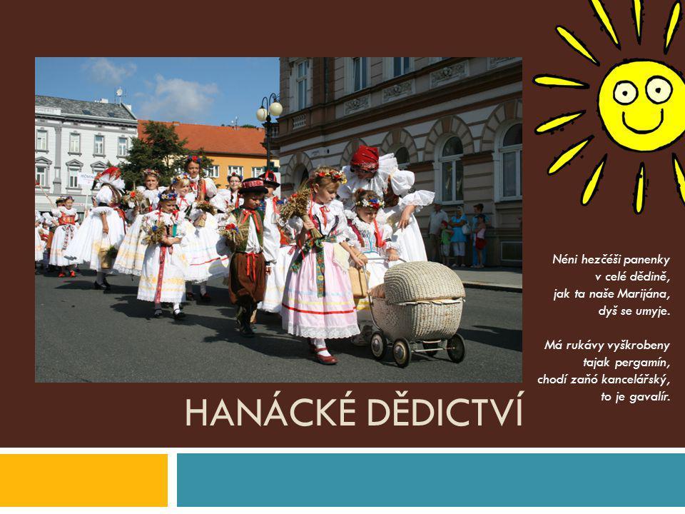 Hanácké dědictví Néni hezčéši panenky