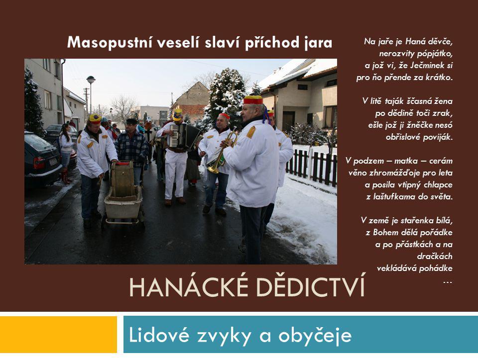 Hanácké dědictví Masopustní veselí slaví příchod jara