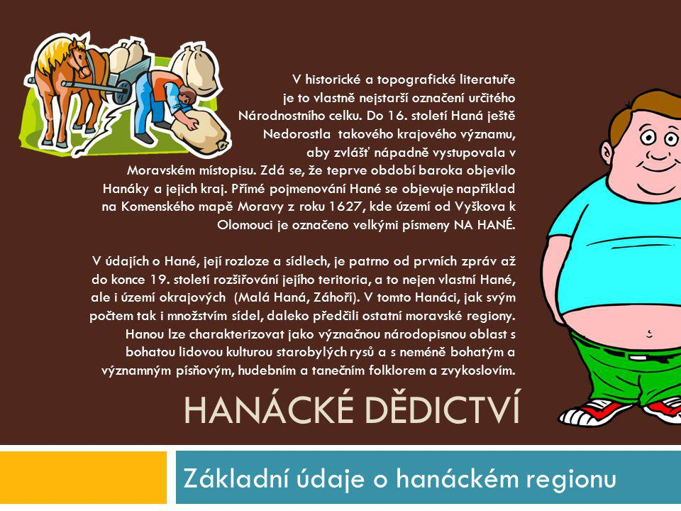 Základní údaje o hanáckém regionu