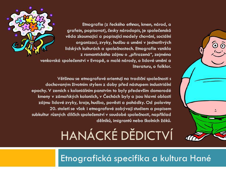 Etnografická specifika a kultura Hané